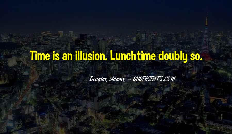 Lunchtime Time Quotes #146407