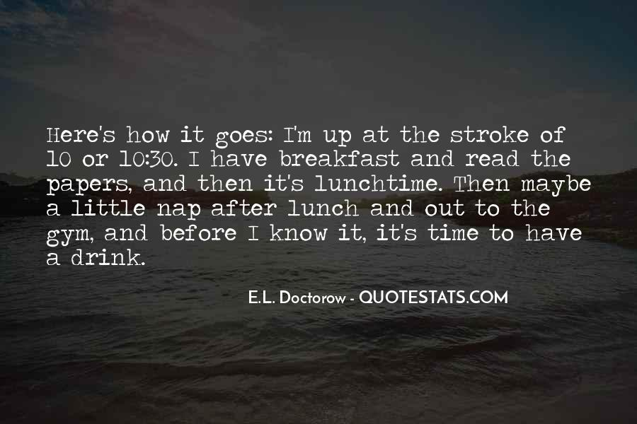 Lunchtime Time Quotes #4910
