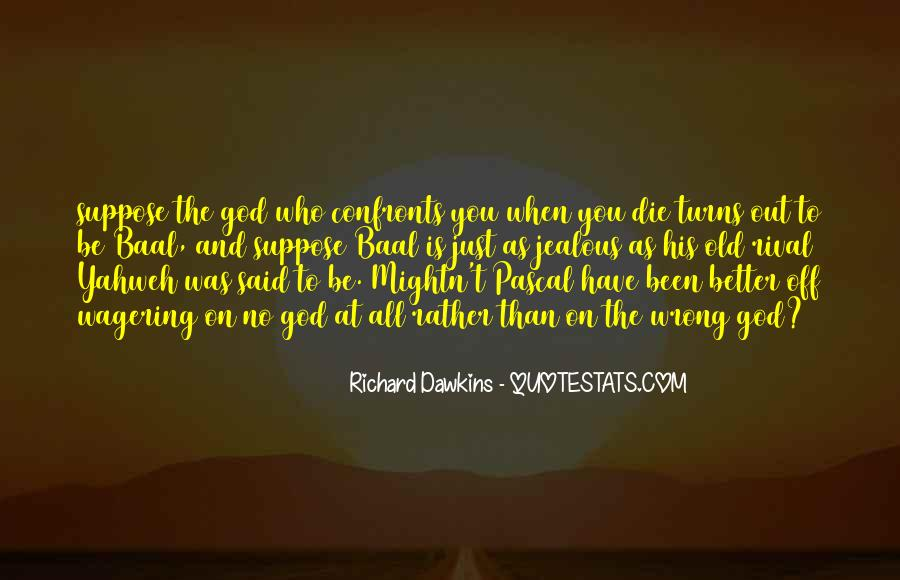 Quotes About Dawkins God #1110185