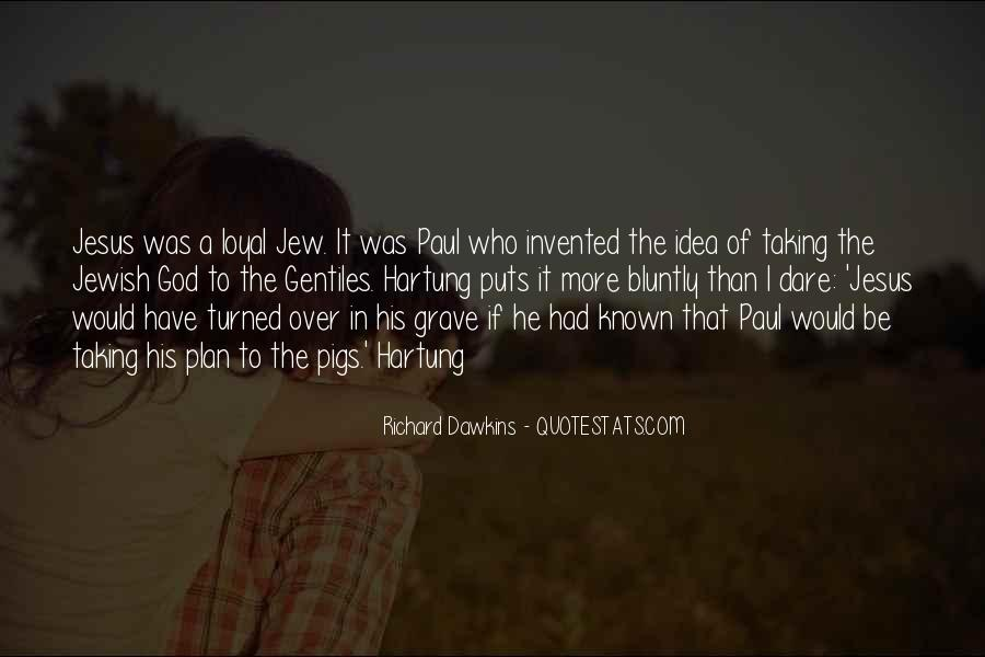 Quotes About Dawkins God #1147806