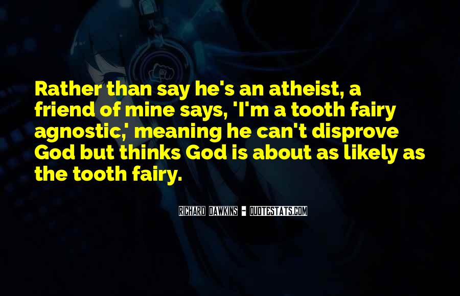 Quotes About Dawkins God #156427