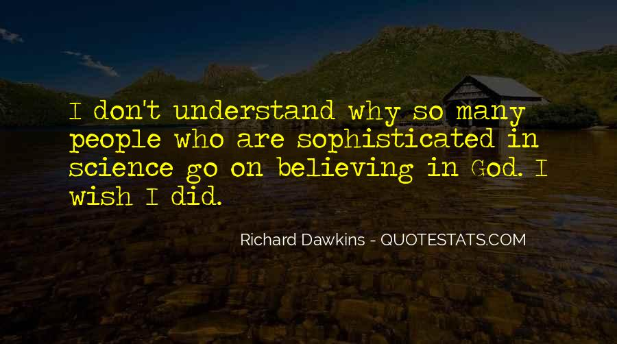 Quotes About Dawkins God #463375