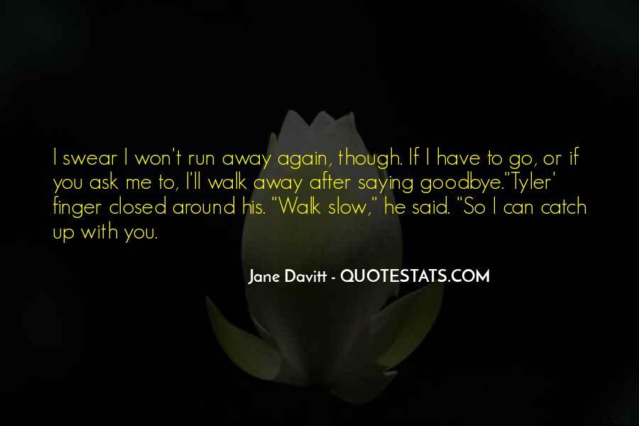 Quotes About Davitt #1806861