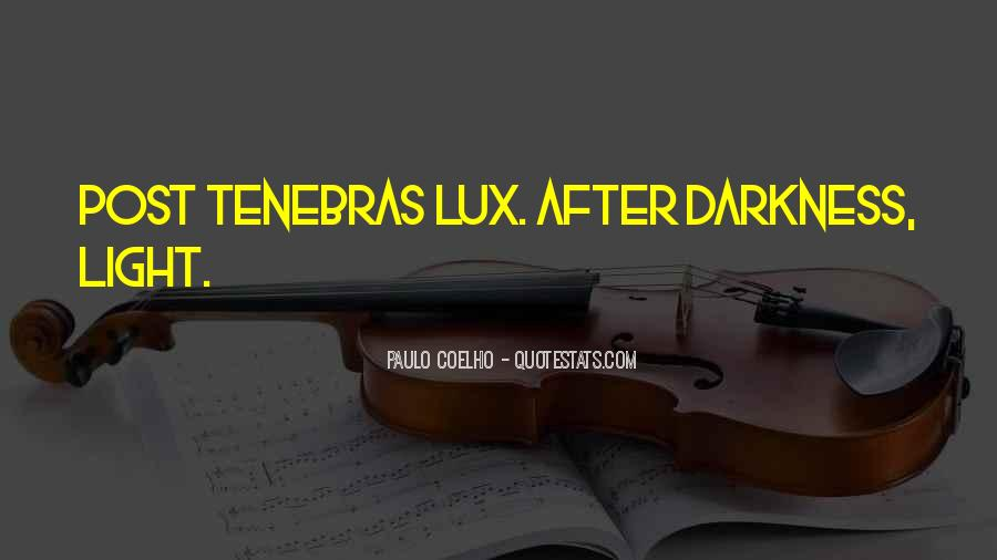 Lux Quotes #1600416