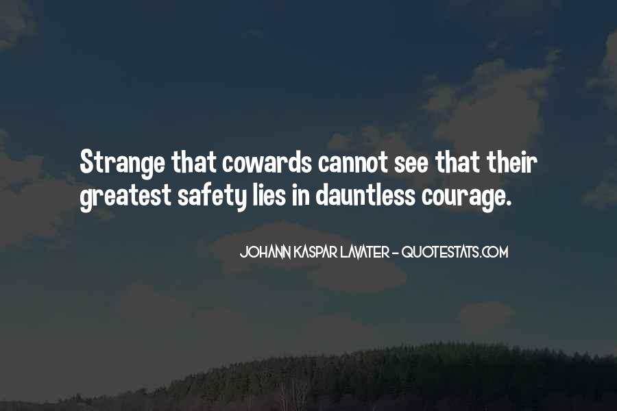 Lying Cowards Quotes #336499