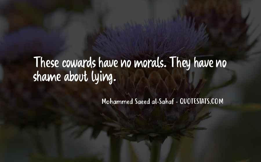 Lying Cowards Quotes #375639