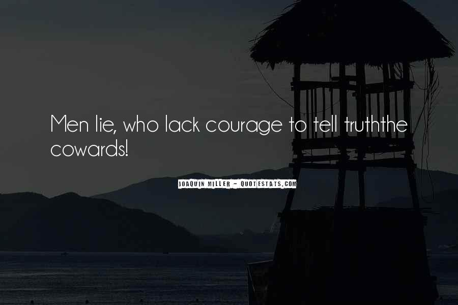 Lying Cowards Quotes #573961