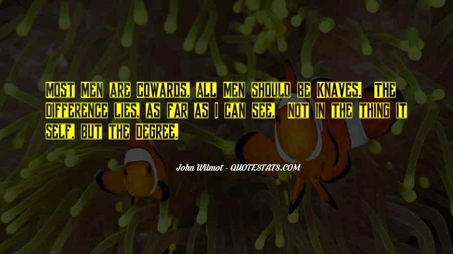 Lying Cowards Quotes #883804