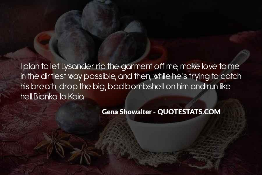 Lysander Quotes #1705222
