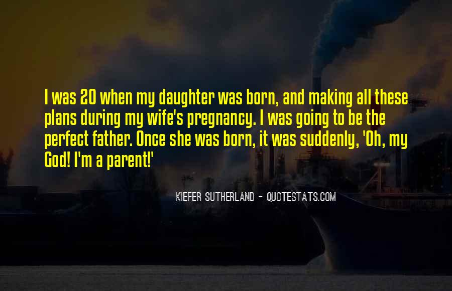 Quotes About Daughter And Father #148701