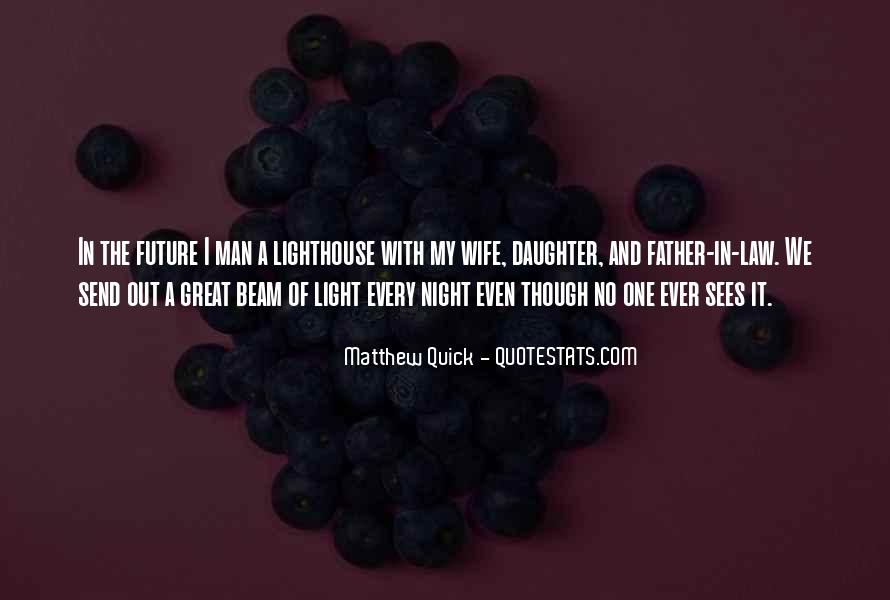 Quotes About Daughter And Father #40674