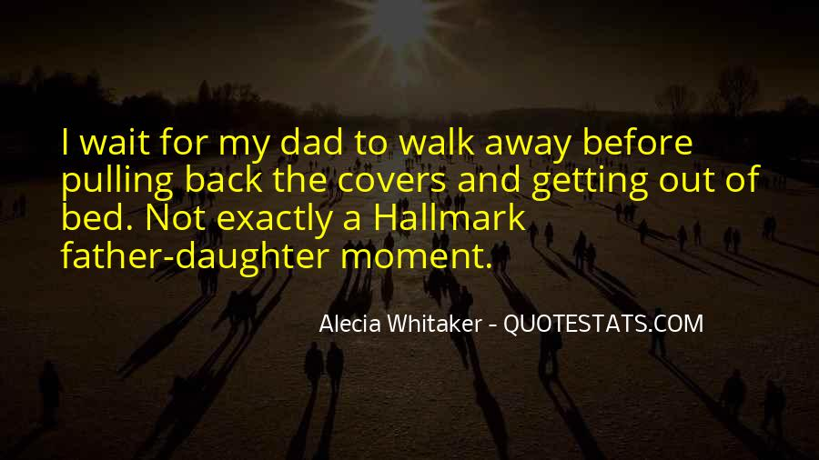 Quotes About Daughter And Father #469933
