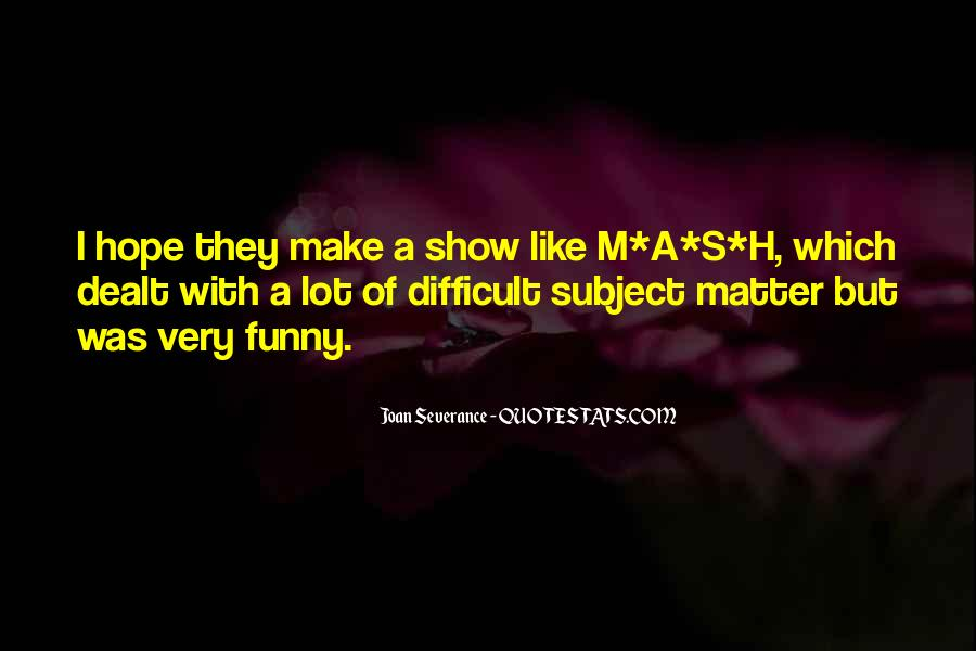 M A S H Quotes #838642