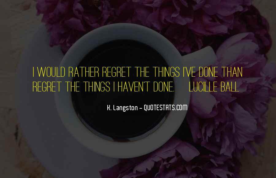M Langston Quotes #333807