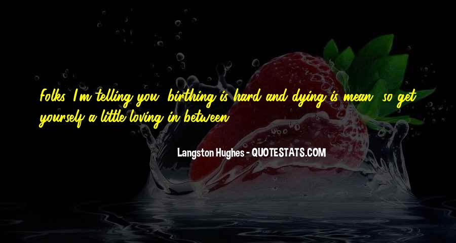 M Langston Quotes #339069