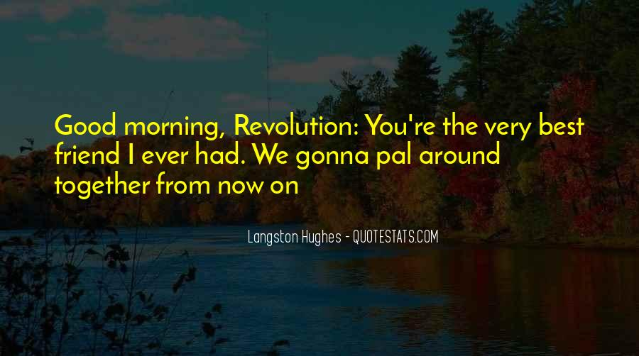 M Langston Quotes #367931