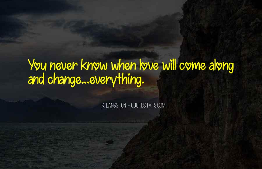 M Langston Quotes #470939