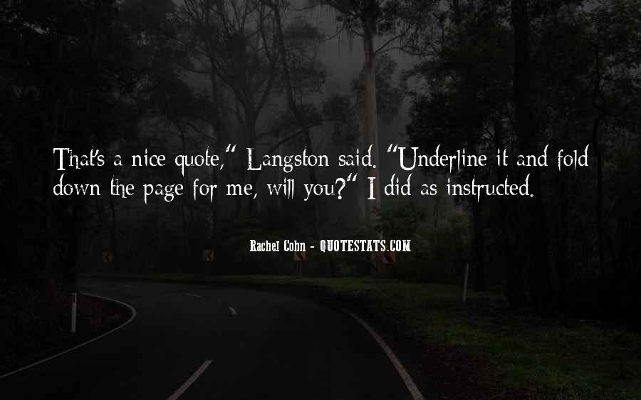 M Langston Quotes #85356