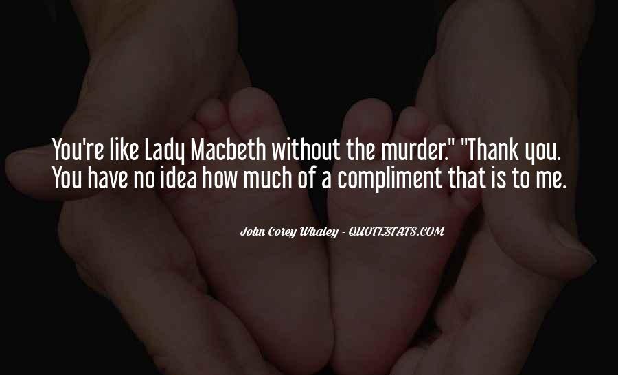 Macbeth's Quotes #712715
