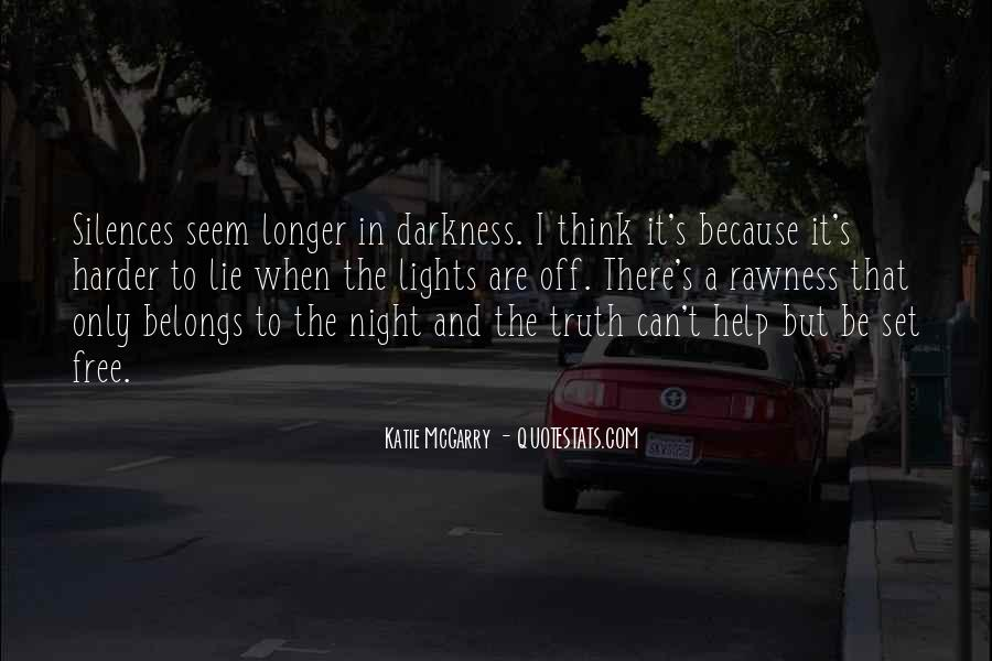 Quotes About Darkness And Night #158691
