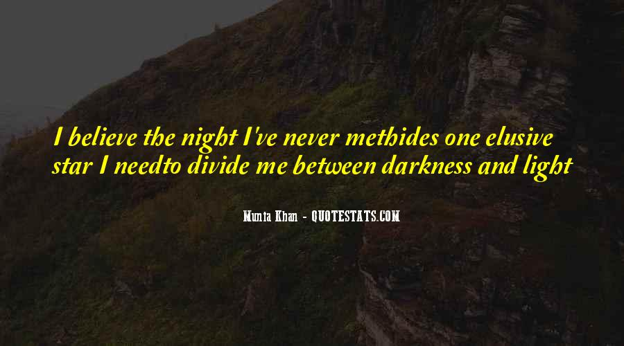 Quotes About Darkness And Night #240016