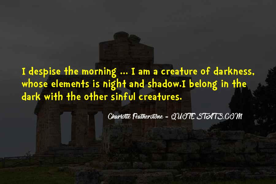 Quotes About Darkness And Night #270190