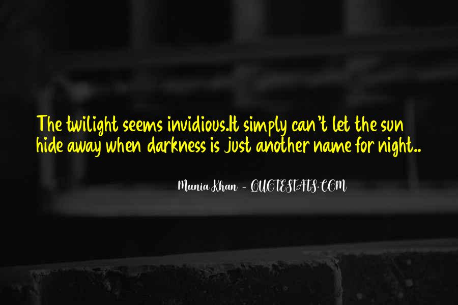 Quotes About Darkness And Night #291888