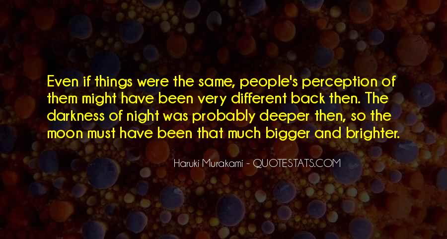 Quotes About Darkness And Night #306614