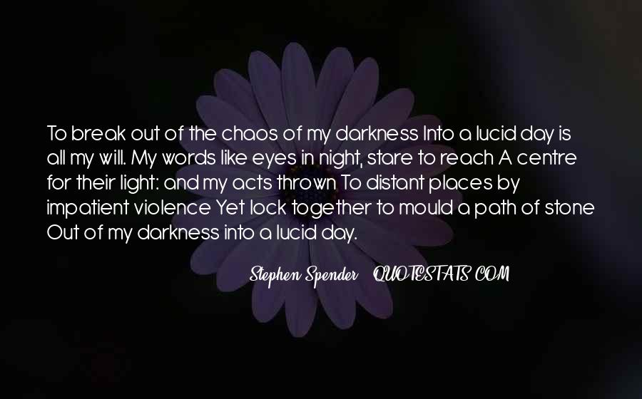 Quotes About Darkness And Night #422247