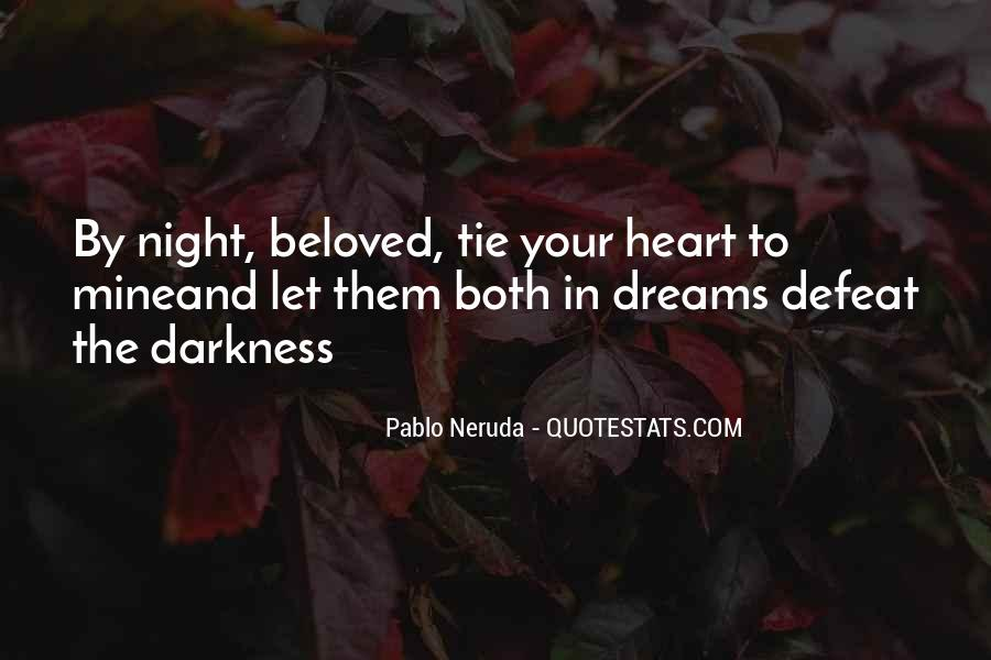 Quotes About Darkness And Night #523905