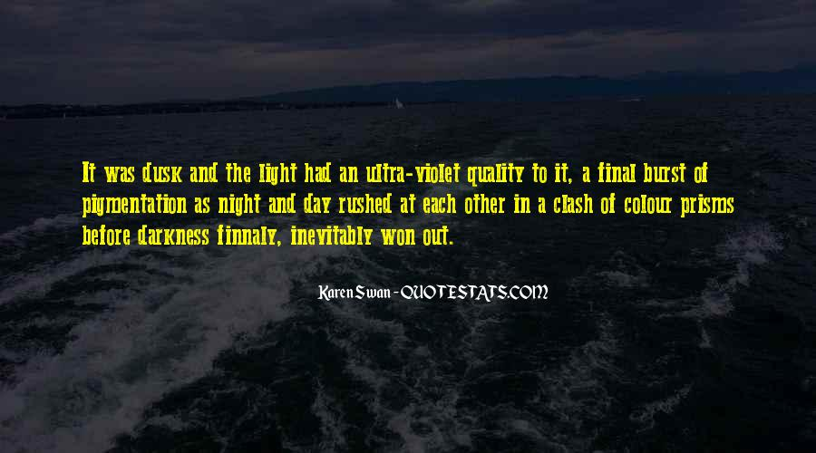 Quotes About Darkness And Night #538956