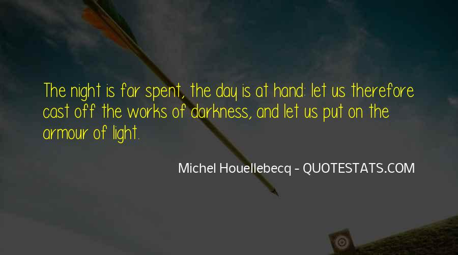Quotes About Darkness And Night #572778