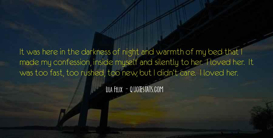 Quotes About Darkness And Night #98970