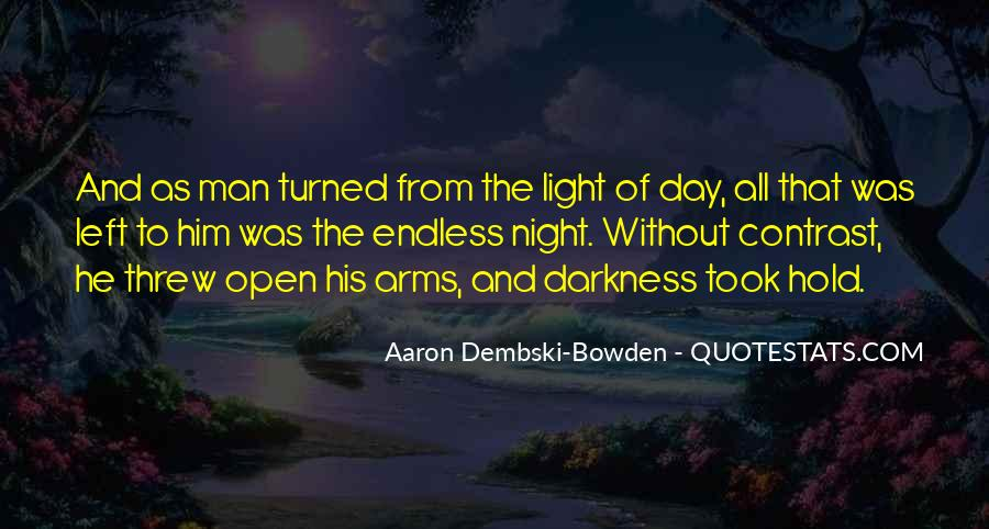 Quotes About Darkness And Night #99200