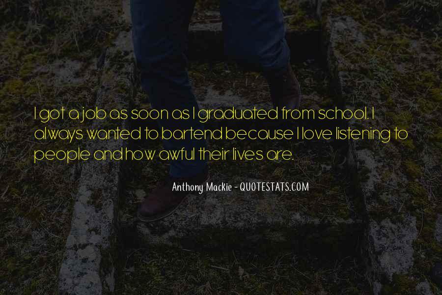 Mackie Quotes #1031251