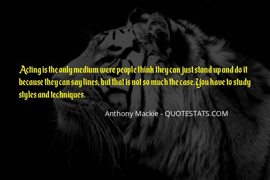 Mackie Quotes #1060847