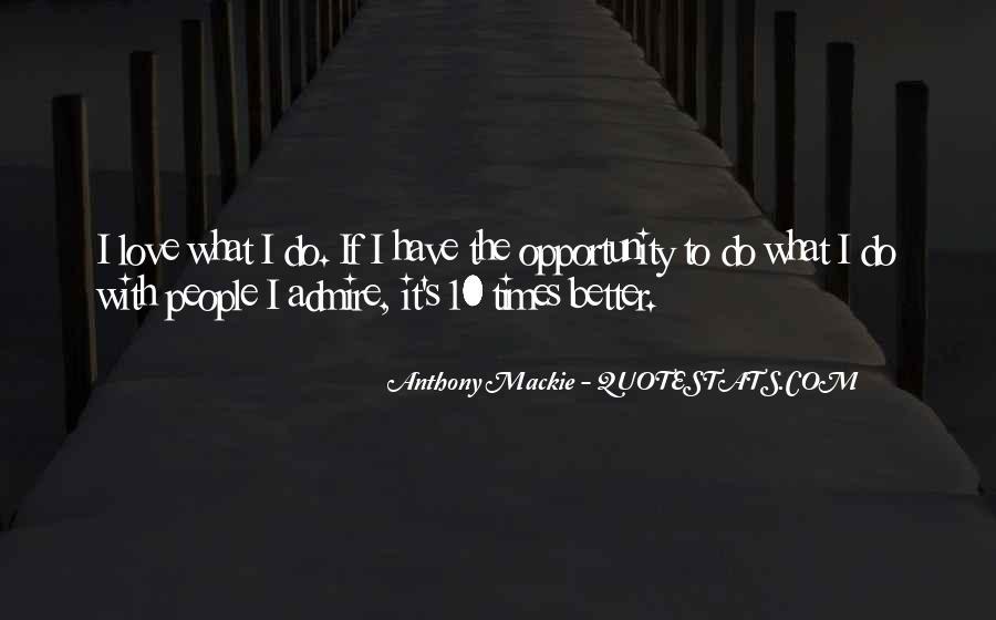 Mackie Quotes #117562