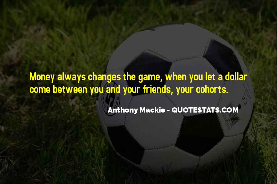 Mackie Quotes #1336327