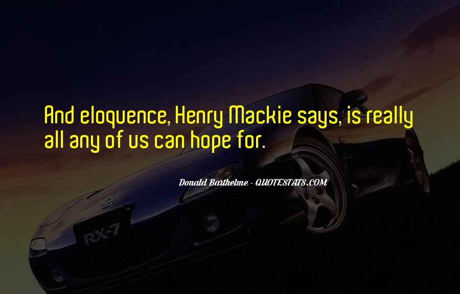 Mackie Quotes #1509019