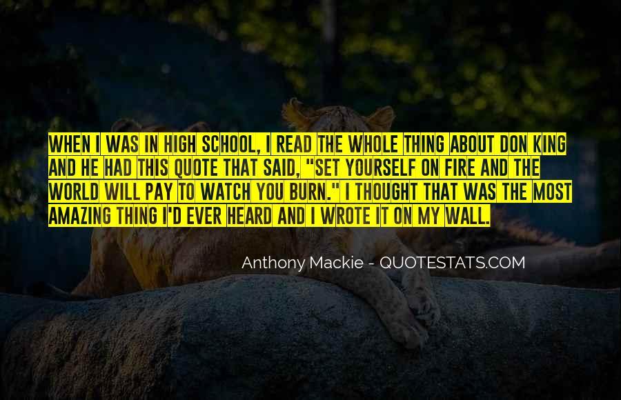 Mackie Quotes #1535973