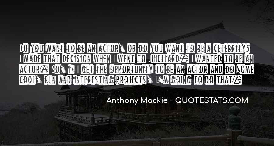 Mackie Quotes #1620344