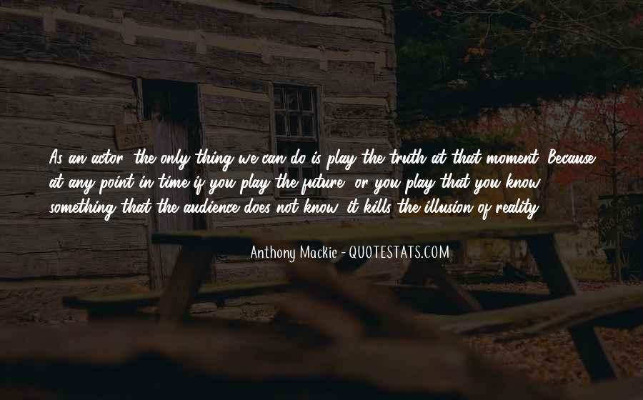 Mackie Quotes #23718