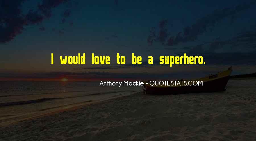 Mackie Quotes #315065