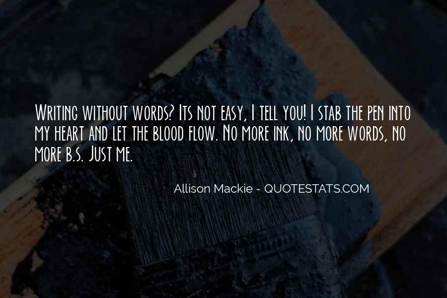 Mackie Quotes #363662