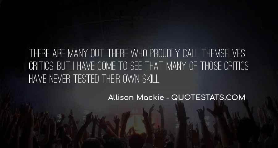 Mackie Quotes #487212