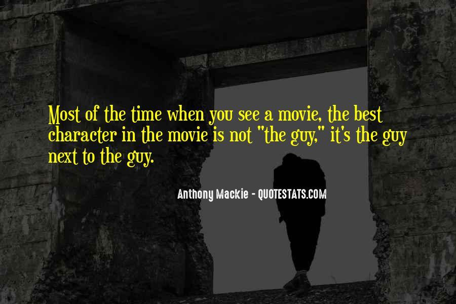 Mackie Quotes #493907