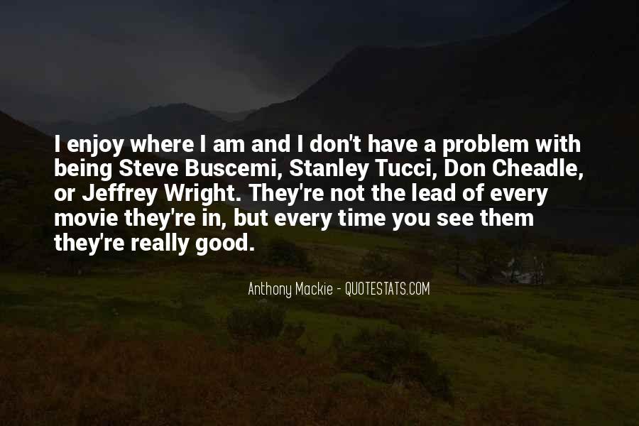Mackie Quotes #531086