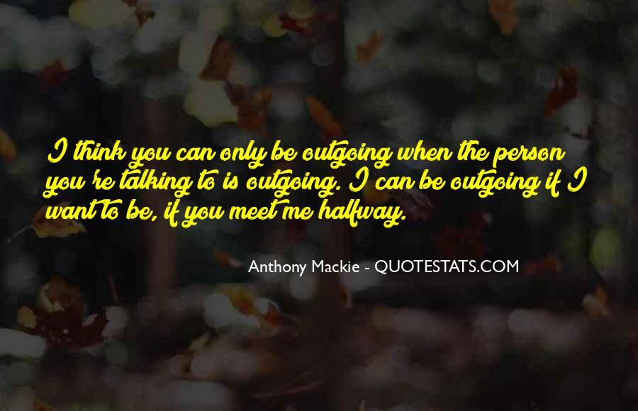 Mackie Quotes #670845