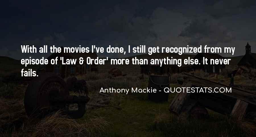 Mackie Quotes #872588