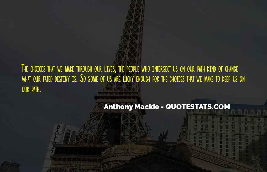 Mackie Quotes #906577